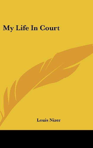 9781436705899: My Life in Court
