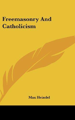 9781436706247: Freemasonry and Catholicism