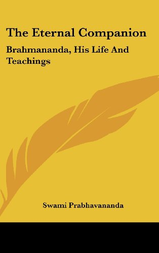 9781436706735: The Eternal Companion: Brahmananda, His Life And Teachings