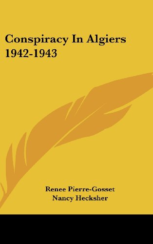 9781436707299: Conspiracy In Algiers 1942-1943