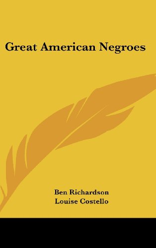 9781436707527: Great American Negroes