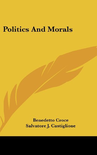 9781436707671: Politics And Morals