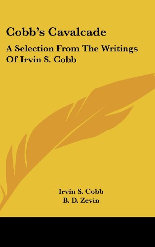 9781436708432: Cobb's Cavalcade: A Selection From The Writings Of Irvin S. Cobb