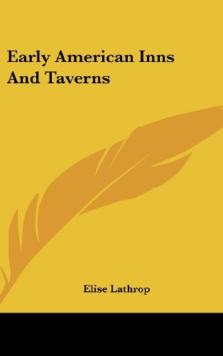 9781436708593: Early American Inns and Taverns