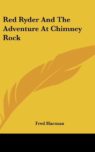 9781436709040: Red Ryder and the Adventure at Chimney Rock