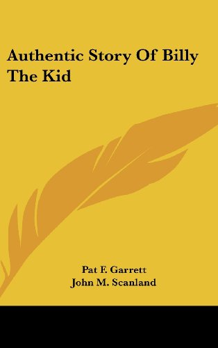 9781436709835: Authentic Story Of Billy The Kid