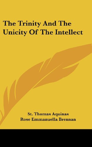 9781436710060: The Trinity and the Unicity of the Intellect
