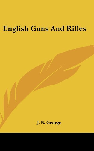 9781436710671: English Guns And Rifles