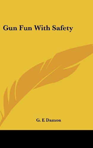 9781436710985: Gun Fun with Safety