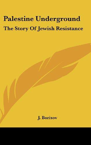 9781436711371: Palestine Underground: The Story Of Jewish Resistance