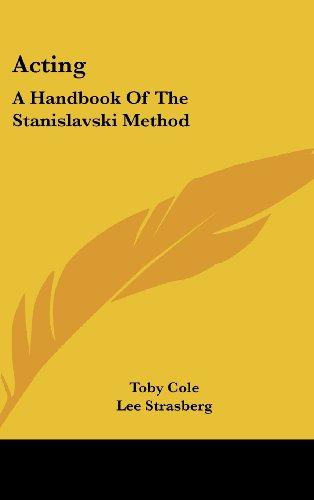 9781436711487: Acting: A Handbook of the Stanislavski Method