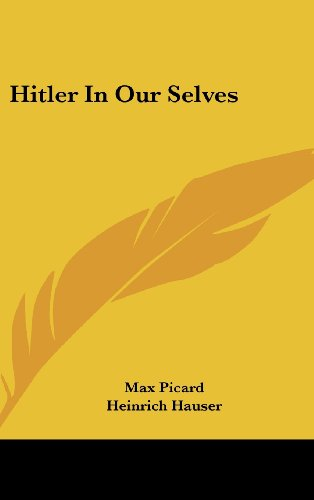 9781436711623: Hitler In Our Selves