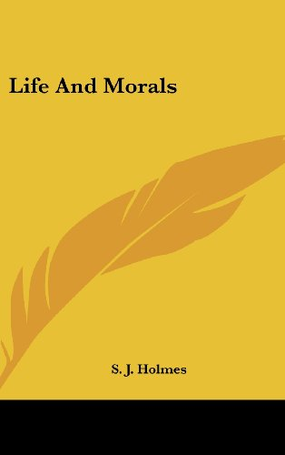 9781436712743: Life And Morals