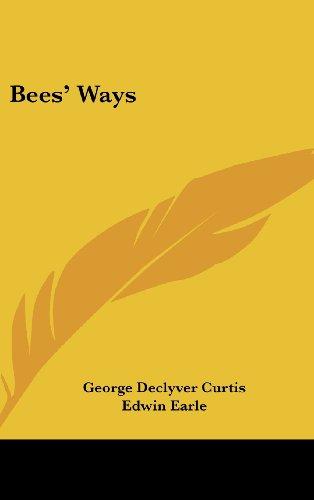 9781436713566: Bees' Ways