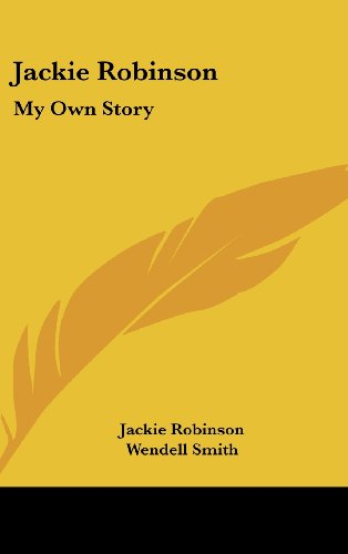 9781436713719: Jackie Robinson: My Own Story