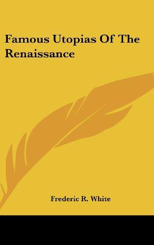 9781436715751: Famous Utopias of the Renaissance