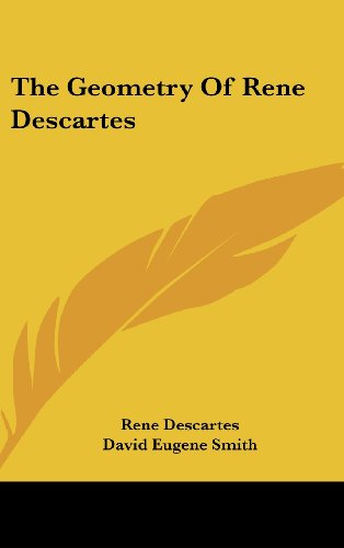 9781436716666: The Geometry of Rene Descartes