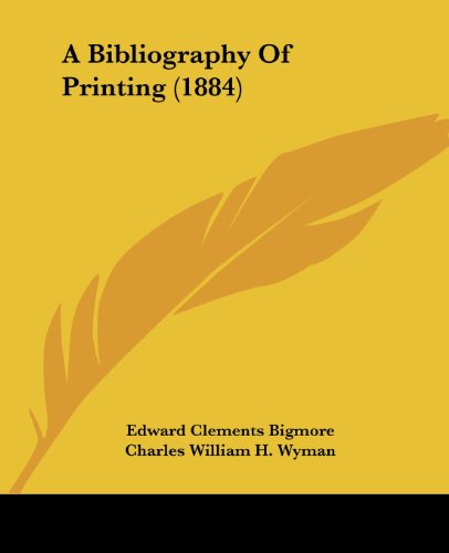 9781436717533: A Bibliography Of Printing (1884)