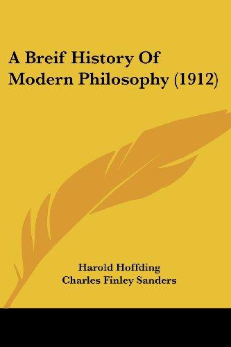 9781436718462: A Breif History Of Modern Philosophy (1912)
