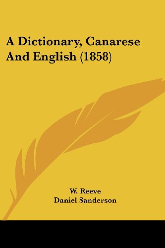 9781436724883: A Dictionary, Canarese And English (1858)
