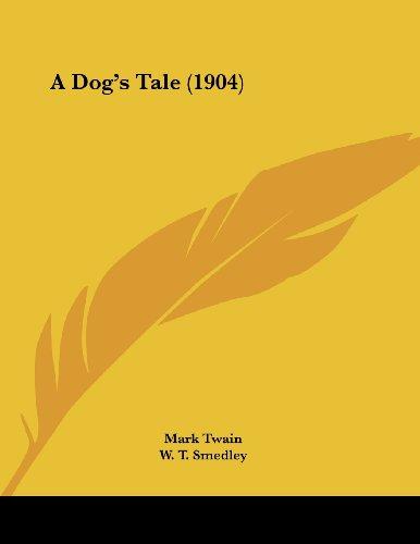 9781436726290: A Dog's Tale (1904)