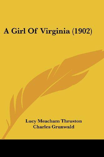 9781436728959: A Girl of Virginia (1902)