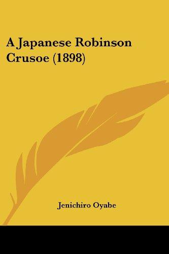 9781436734776: A Japanese Robinson Crusoe (1898)