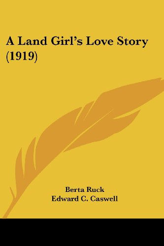 9781436735742: A Land Girl's Love Story (1919)