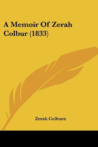 9781436740180: A Memoir Of Zerah Colbur (1833)
