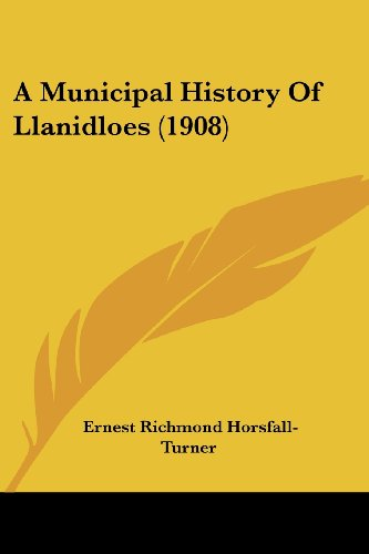 9781436741316: A Municipal History Of Llanidloes (1908)