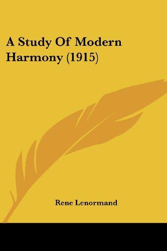 9781436752558: A Study Of Modern Harmony (1915)