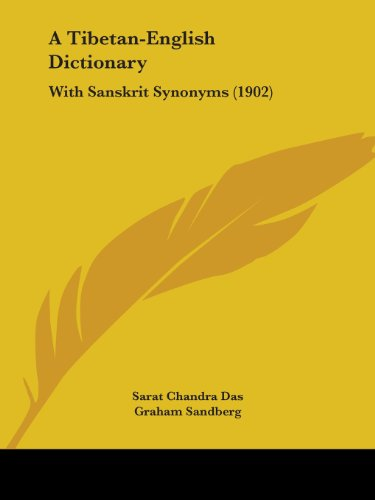9781436755030: A Tibetan-English Dictionary: With Sanskrit Synonyms (1902)