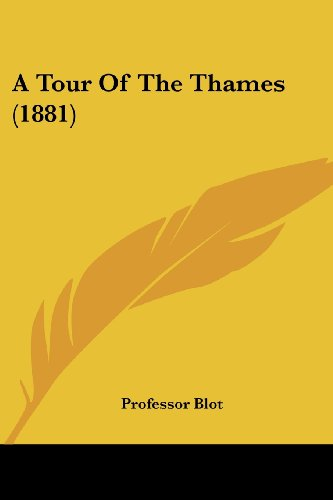9781436755184: A Tour Of The Thames (1881)
