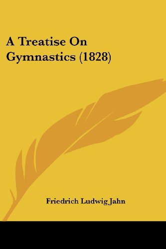 9781436756358: A Treatise On Gymnastics (1828)