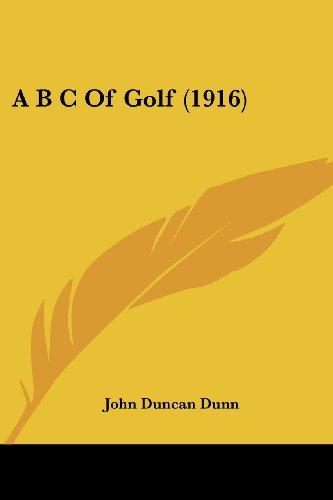 9781436758765: A B C Of Golf (1916)