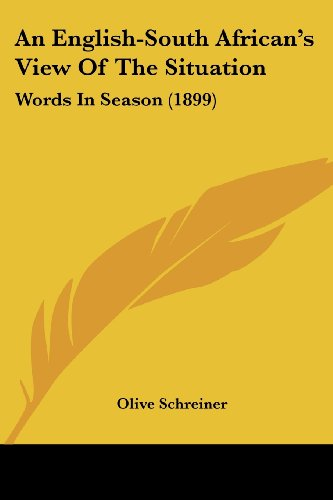 9781436770545: An English-South African's View Of The Situation: Words In Season (1899)