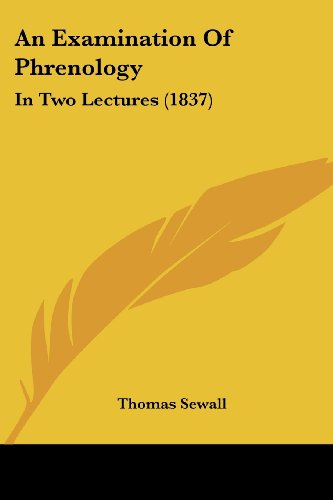 9781436772471: An Examination Of Phrenology: In Two Lectures (1837)