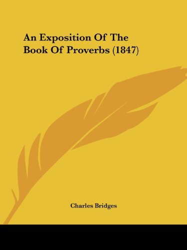 9781436772846: An Exposition Of The Book Of Proverbs (1847)