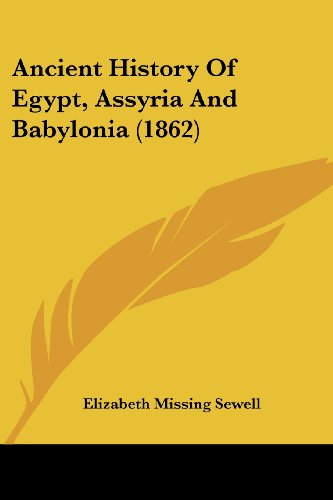 9781436777254: Ancient History Of Egypt, Assyria And Babylonia (1862)