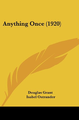 9781436779784: Anything Once (1920)