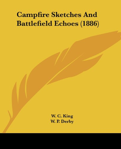9781436796507: Campfire Sketches And Battlefield Echoes (1886)