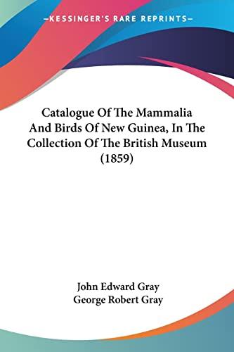 Catalogue Of The Mammalia And Birds Of