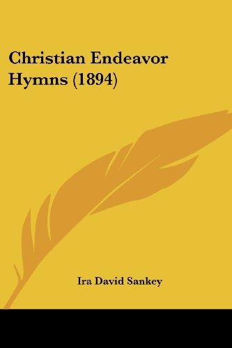 9781436805339: Christian Endeavor Hymns (1894)