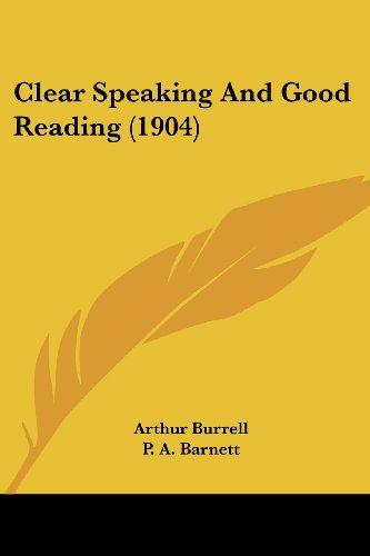 9781436808187: Clear Speaking And Good Reading (1904)