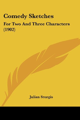 9781436810180: Comedy Sketches: For Two And Three Characters (1902)