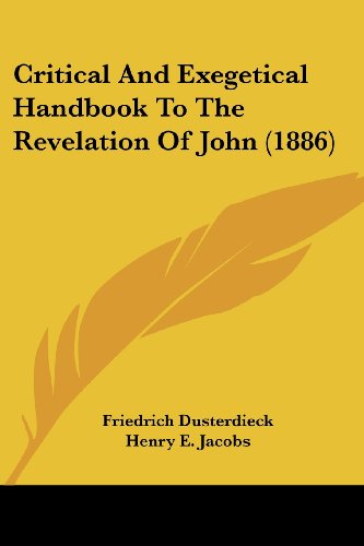 9781436810494: Critical and Exegetical Handbook to the Revelation of John (1886)