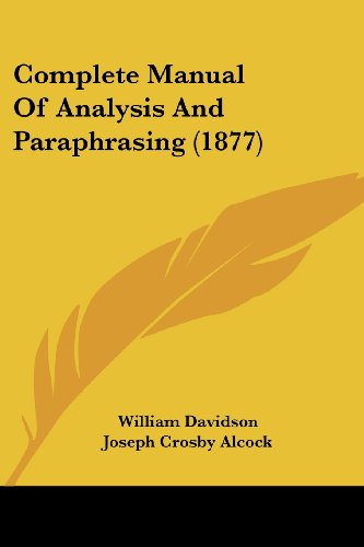 9781436811286: Complete Manual of Analysis and Paraphrasing (1877)