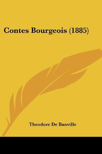 9781436813051: Contes Bourgeois (1885)