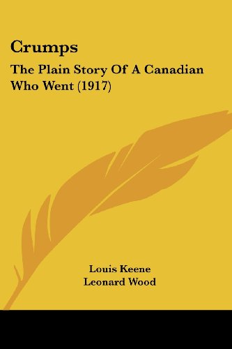 9781436816700: Crumps: The Plain Story Of A Canadian Who Went (1917)