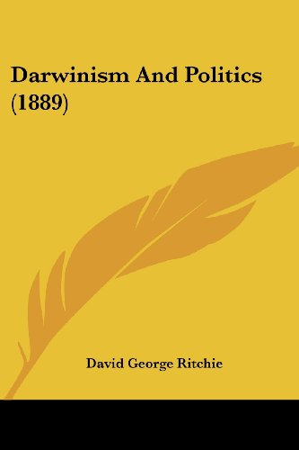 9781436818605: Darwinism and Politics (1889)